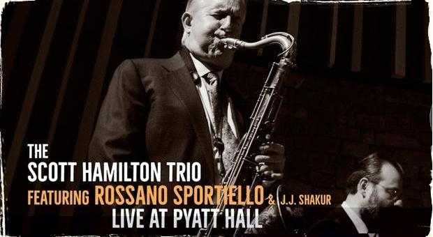 Recenzia CD: Scott Hamilton Trio live at Pyatt Hall