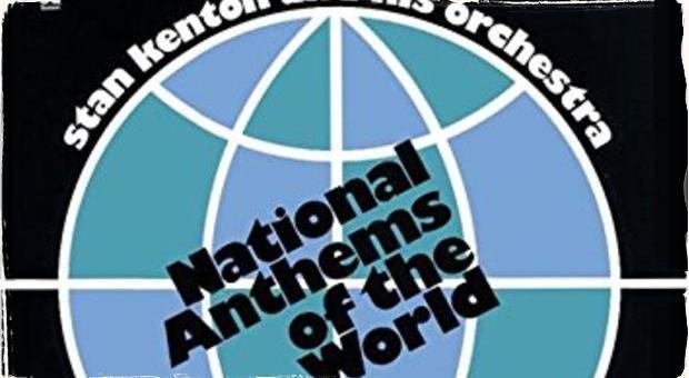 Československá hymna v jazzovej úprave: Album National Anthems of the World Stana Kentona