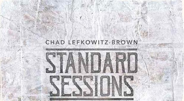 CD Standards Sessions: Horúca novinka saxofonistu Chada Lefkowitza-Browna