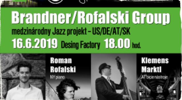 Už túto nedeľu odznie v Bratislave špičkový jazz: Medzinárodný projekt Brandner/Rofalski Group vystúpi v Design Factory
