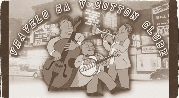 VRAVELO SA V COTTON CLUBE - Čiernobiely jazz