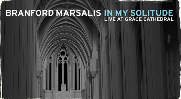Branford Marsalis: Saxofón a katedrála
