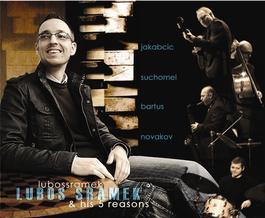 Luboš Šrámek & His Five Reasons