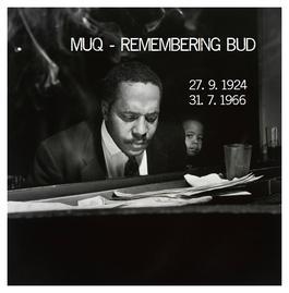 """Nový projekt MUQ - """"Remembering Bud"""""""