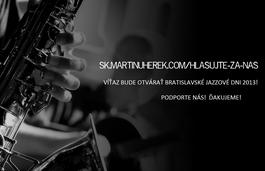 Hlasujte za Martin Uherek Quartet, aby sme mohli otvárať BJD 2013!