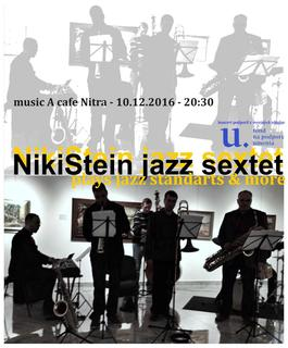 NikiStein Jazz sextet plays standarts and more, 10.12.2016 20:00