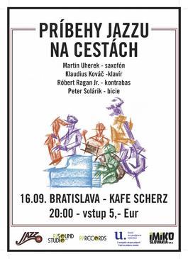 Príbehy jazzu v Bratislave! - Jesenné turné 2017, 16.9.2017 20:00