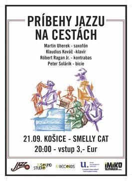 Príbehy jazzu v Košiciach! - Jesenné turné 2017, 21.9.2017 20:00