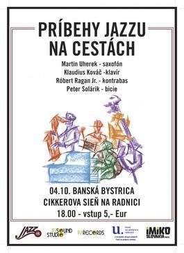 Príbehy jazzu v Banskej Bystrici! - Jesenné turné 2017, 4.10.2017 18:00