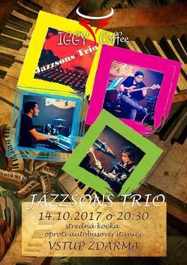 Koncert: Jazzsons Trio, Iggy Coffee, Žiar nad Hronom, 14.10.2017 20:30