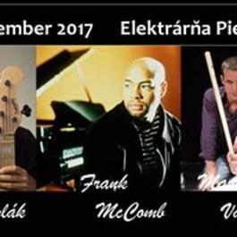 Frank McComb featuring Juraj Griglák & Martin Valihora, 11.12.2017 19:30