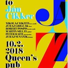 Yes 2 Jazz presents Tribute to Ján Cikker, 10.2.2018 21:00