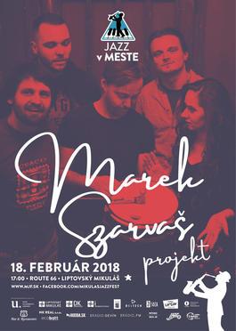 Marek Szarvaš Projekt, 18.2.2018 17:00