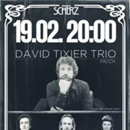 David Tixier Trio v Kafe Scherz, 19.2.2018 20:00