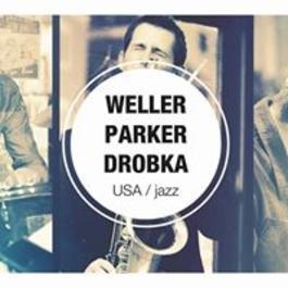 Weller-Parker-Drobka Trio (USA), 8.3.2018 20:00