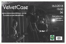 VelvetCase, 16.3.2018 19:30