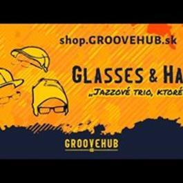 GrooveHub: Krst albumu Glasses & Hats, 22.3.2018 20:00