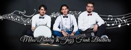 Miloš Biháry & Jazz Funk Brothers, 1.6.2018 20:30