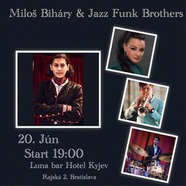 Miloš Bihary & Jazz Funk Brothers Luna Bar Hotel Kyjev, 20.6.2018 19:00