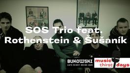 SOS Trio feat. Rothenstein & Šušaník v Bukowski bare, 14.6.2018 20:00