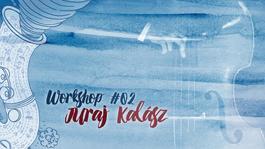 Jazzový workshop #02 s Jurajom Kalászom, 28.7.2018 14:00