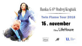 Hanka G & Ondrej Krajňák Twin Flame Tour 2018, 16.11.2018 19:00