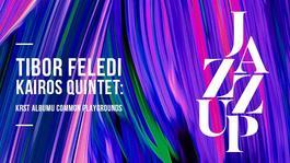 Tibor Feledi Kairos Quintet: Krst albumu Common Playgrounds, 12.12.2018 20:00