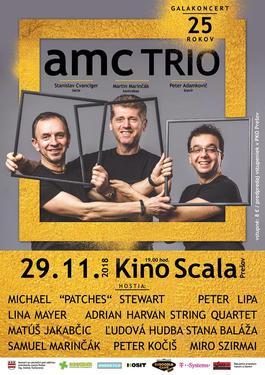 Amc Trio: Gala koncert 25 rokov, 29.11.2018 19:00