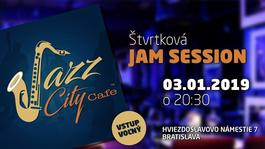 Štvrtková JAM Session @JAZZ City Cafe, 3.1.2019 20:30