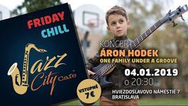 Áron Hodek - One Family Under a Groove @Jazz City Cafe, 4.1.2019 20:30