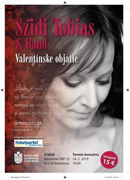 """Szidi Tobias & Band -""""Valentínske objatie"""", 14.2.2019 19:00"""