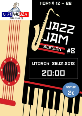Jazz Jam Session #8 - U Francúza 20H00, 29.1.2019 20:00