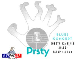 Koncert: PRSTY, U Francúza - Jazz Klub 12, 12.1.2019 20:00