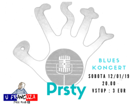 Blues koncert U Francúza = PRSTY, 12.1.2019 20:00