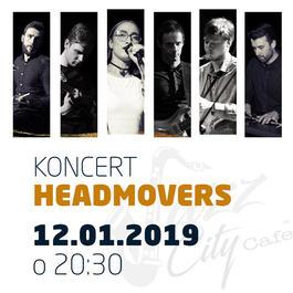 HEADMOVERS @JAZZ CITY CAFE, 12.1.2019 20:30