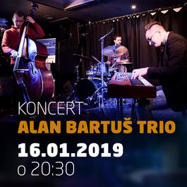 ALAN BARTUŠ TRIO @JAZZ CITY CAFE, 16.1.2019 20:30