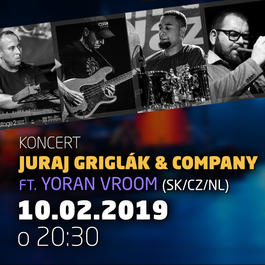 Juraj Griglák & Company ft. Yoran Vroom (SK/CZ/NL) @Jazz City Cafe, 10.2.2019 20:30