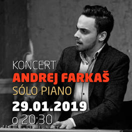 Andrej Farkaš sólo piano @Jazz City Cafe, 29.1.2019 20:30