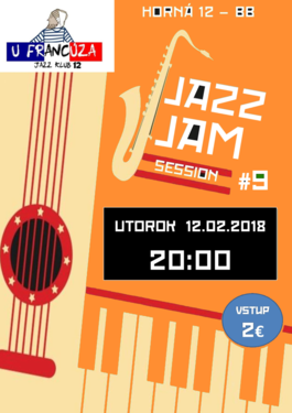 Jazz Jam Session 98 - U Francúza 20H00, 12.2.2019 20:00
