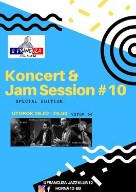 Koncert & Jazz Jam Session #10 Special edition!, 26.2.2019 20:00