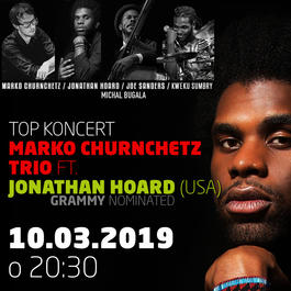 Marko Churnchetz Trio ft. Jonathan Hoard (USA) @Jazz City Cafe, 10.3.2019 20:30
