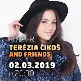 Terézia Čikoš and Friends@Jazz City Cafe, 2.3.2019 20:30