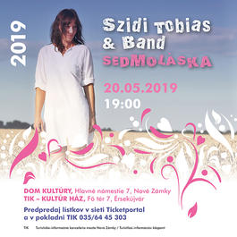Szidi Tobias & Band – Sedmoláska 2019, 20.5.2019 19:00