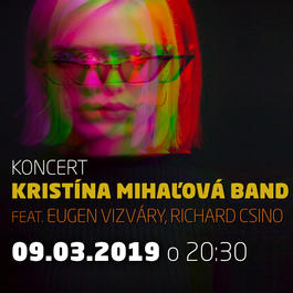 Kristína Mihaľová band ft E. Vizváry, R. Csino@Jazz City Cafe, 9.3.2019 20:30