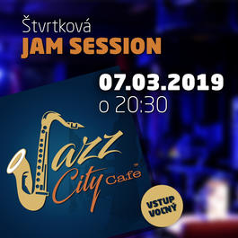 Štvrtková JAM Session @JAZZ City Cafe, 7.3.2019 20:30