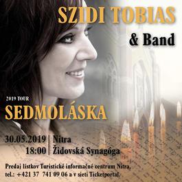 Szidi Tobias & Band – Sedmoláska 2019, 30.5.2019 18:00