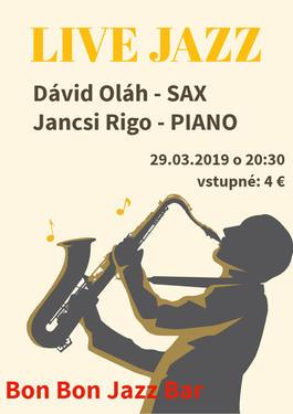 Dávid Oláh SAX & Jancsi Rigo PIANO, 29.3.2019 20:30