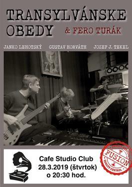 Transylvánske Obedy v Cafe Studio Clube, 28.3.2019 20:30