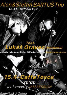 Alan&Stefan Bartus Trio feat.Lukas Oravec&David Hodek, 15.4.2019 20:00
