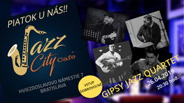 Gipsy Jazz Quartet @JAZZ City Cafe, 26.4.2019 20:30